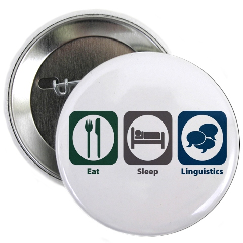 eat sleep linguistics button